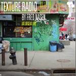 Texture Radio 03-11-16 w/ Fred Nasen at urgent.fm
