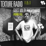 Texture Radio 11-05-17 Guest mix by Rhythm Mind (Ensemble, BXL)