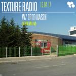 Texture Radio 13-04-17 w/ Fred Nasen