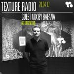 Texture Radio 20-04-17 Bafana guest mix at Texture Radio