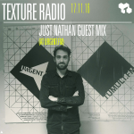 Texture Radio 17-11-16 Just Nathan guest mix
