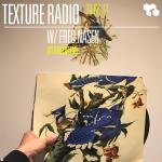 Texture Radio 29-06-17 w/ Fred Nasen