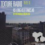 texture radio 05-05-16 by Fred Nasen at urgent.fm