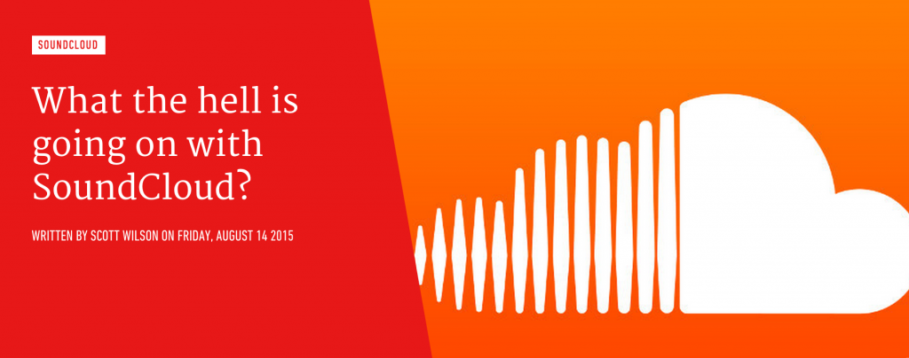 'What the hell is going on with Soundcloud' on Factmag