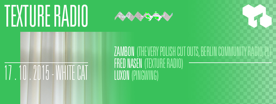Texture Radio w/ Zambon at White Cat