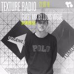 Texture 22-09-16 Louis Vogue guest mix