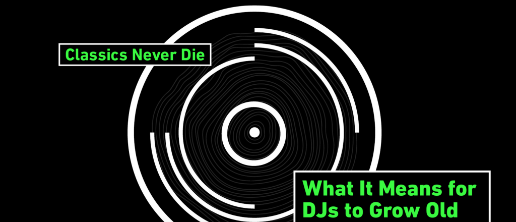 'What it Means of Dj's to grow old' on Pitchfork